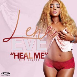 artiste Lena eve - heal me