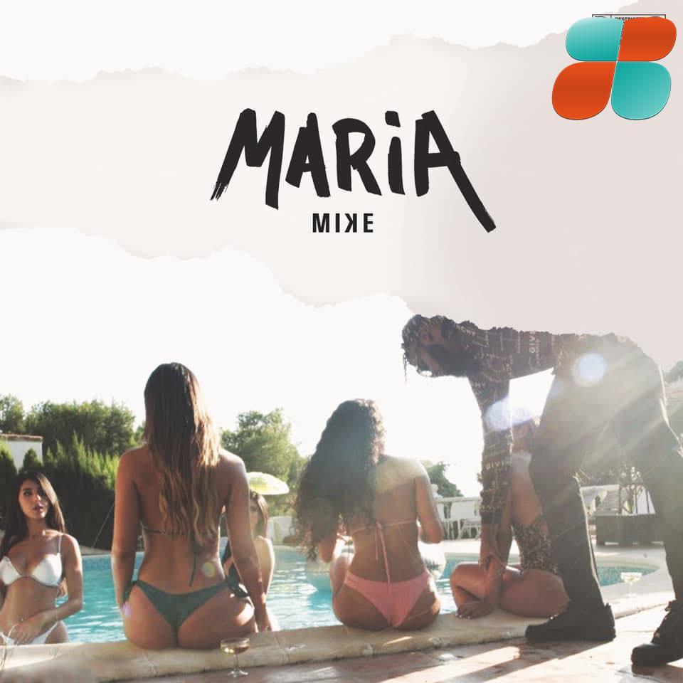 Maria | MIKE est Miky Larson (video officielle)