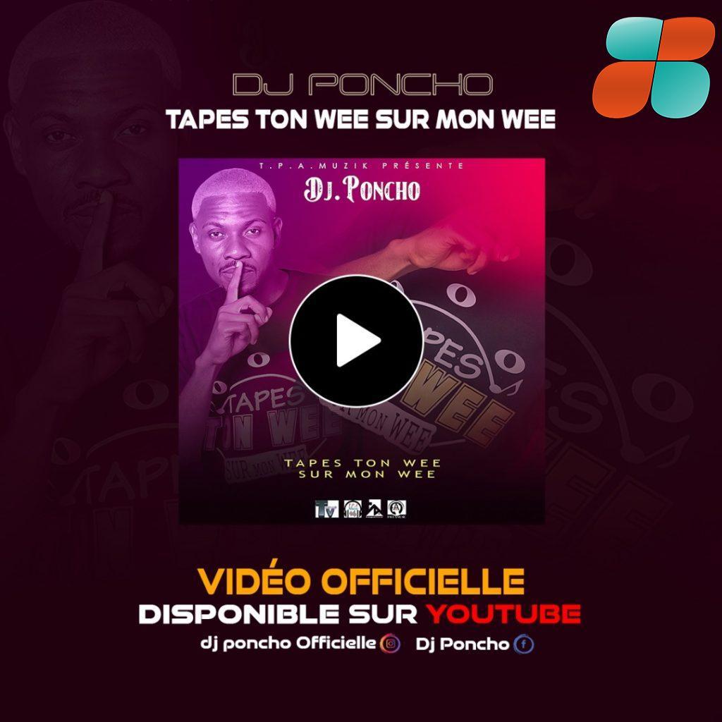 Tape ton wee | DJ Poncho fait du sale